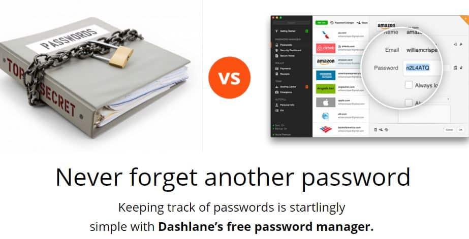 Its password generator ensures the strength of passwords. And, more importantly, its cloud-based security protects the passwords across all devices. Visit wxilkjkj.tk to get the free version now. But if you want to go pro, remember that you can use a Dashlane promotional code to 4/4.